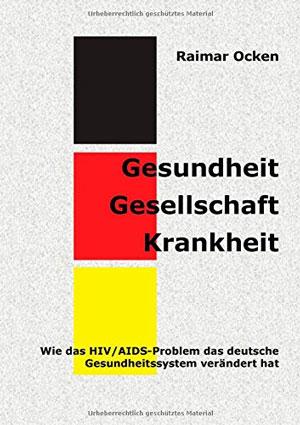 Gesundheit-Gesellschaft-Krankheit