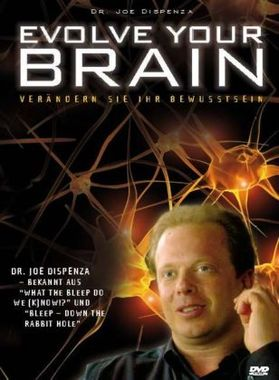 Evolve Your Brain, Dispenza